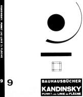 Bauhausbucher 9: Punkt und Linie zur Fl¿che. Beitrag zur Analyse der malerischen Elemente