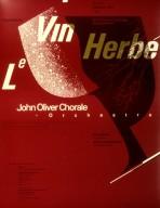 John Oliver Chorale Orchestra Poster for Le Vin Herbe