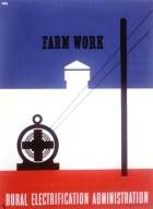 Farm Work - Rural Electrification Administration Poster