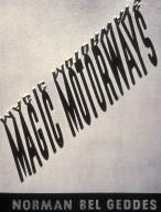 """""""Magic Motorways"""""""