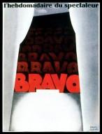 Bravo: L'Hebdomadaire du Spectateur