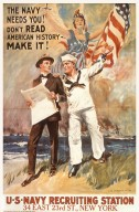 The Navy Needs You! Don't Read American History Make It!