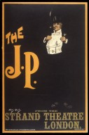 The J.P. from the Strand Theatre London