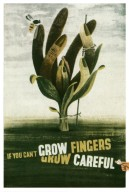 If You Can't Grow Fingers, Grow Careful Poster