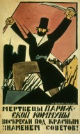 Dead of the Paris commune Have Risen Under the Red Banner of the Soviets