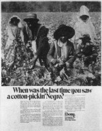 Advertisement 'When Was the Last Time You Saw a Cotton Pickin' Negro?'