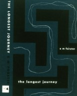 'The Longest Journey' by E.M. Forester