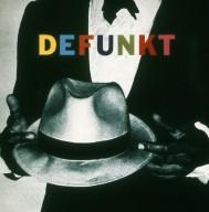 Defunkt Album Cover
