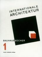 Bauhausbucher 1: Internationale Architektur