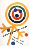 Subway Posters Score Advertisement