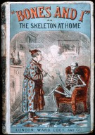 """""""Bones and I"""" or the Skeleton at Home"""