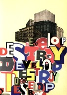 Develop Destroy