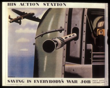 His Action Station: Saving is Everybody's War Job Poster