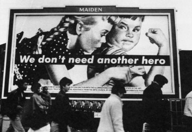 Untitled (We Don't Need Another Hero Billboard)