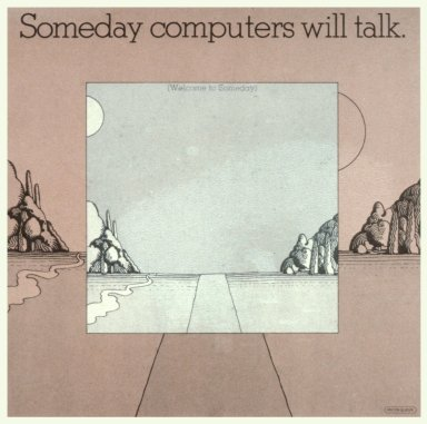Some Day Computers Will Talk Series