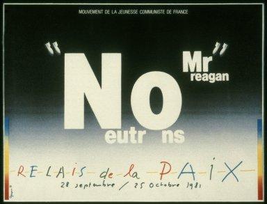 No Neutrons Mr. Reagan - Political Poster