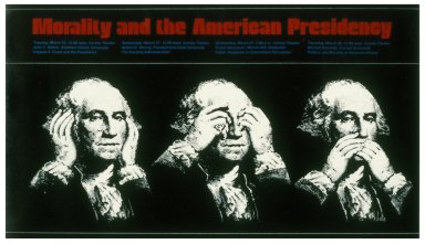 Morality and the American President - Brigham Young University History Week Poster