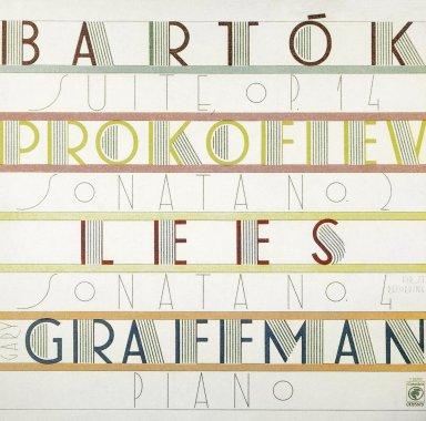 Gary Graffman: Lees, Sonata No. 4 Bartok Suite Op. 14; Prokofiev, Sonata No. 2