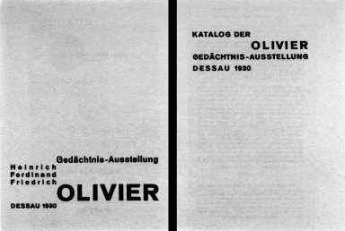 Katalog der Olivier Ged¿chtnis-Ausstellung Dessau 1930