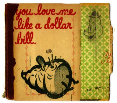 You Love Me Like a Dollar Bill